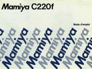 MODE D'EMPLOI MAMIYA C220-F