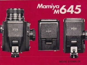 MODE D'EMPLOI MAMIYA M-645