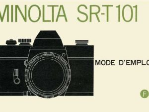 MODE D'EMPLOI MINOLTA SR-T 101