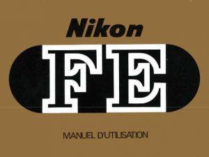 MODE D'EMPLOI NIKON-FE