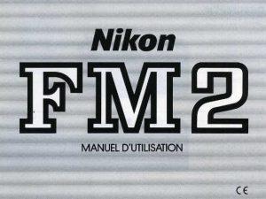 MODE D'EMPLOI NIKON-FM2