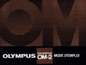 MODE D'EMPLOI OLYMPUS OM-2