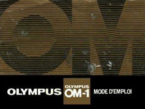 MODE D'EMPLOI OLYMPUS OM-1