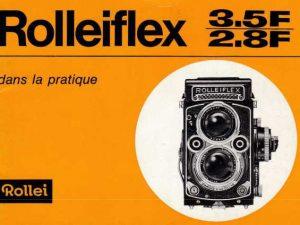 MODE D'EMPLOI ROLLEIFLEX 3.5F / 2.8F
