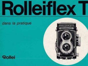 MODE D'EMPLOI ROLLEIFLEX T